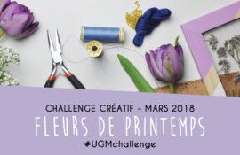 Challenge créatif fleurs de printemps - Un Grand Marché